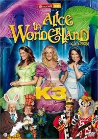 Cover K3 - Alice in Wonderland - De musical [DVD]